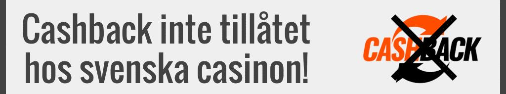 Cashback inte tillåtet hos svenska casinon