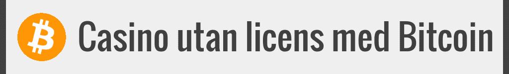 Casino utan licens med Kryptovalutor