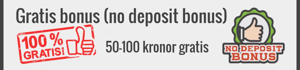 Gratis bonus - no deposit bonus