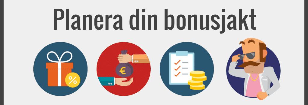 Saker som är viktiga att tänka på vid bonusjakt