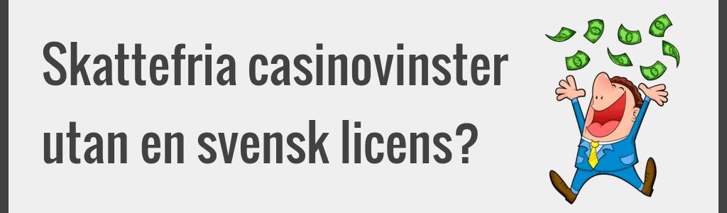 Skattefria vinster på casinon utomlands?
